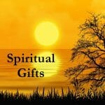 spiritual gifts, holy spirit, holy spirit gifts, list of spiritual gifts, how to find my spiritual gifts, find my spiritual gifts