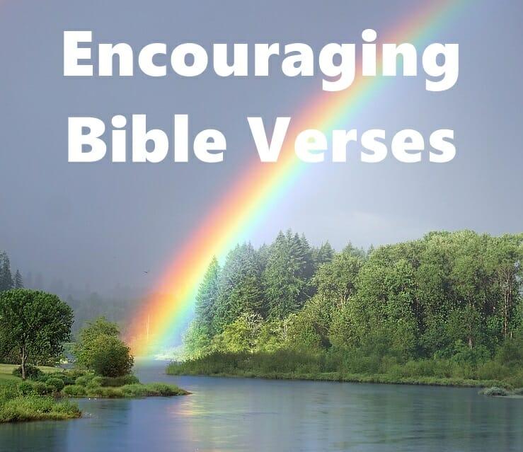 encouraging bible verses, encouraging scriptures, comforting bible verses, motivational bible verses, victory scriptures, god's promises, gods promises, god's promises in the bible