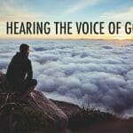 hear god's voice, hearing god's voice, god's voice, gods voice, god speaks, god speaks through his word, the bible, god's word the bible