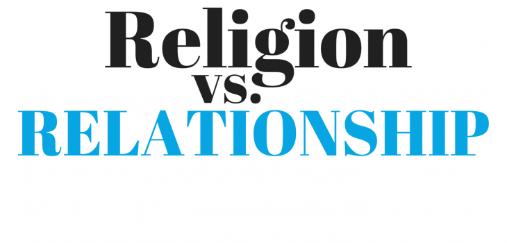 religion vs relationship, religion vs relationship with god, know God personally, intimacy with god. pursuing intimacy with god, prayer, worship, bible, bible study, bible studies, hear gods voice, gods will, know god, know jesus, relationship with jesus, jesus christ, disciples, discipleship, know god