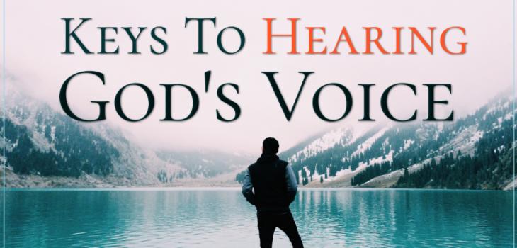6 keys to hear god's voice, keys to hear god's voice, jesus, jesus christ, intimacy with god. pursuing intimacy with god, prayer, worship, bible, bible study, bible studies, gods will, know god, know jesus, relationship with jesus, jesus christ, disciples, discipleship, gods voice, hear gods voice, hearing god's voice, god's voice, hinderances to hearing god's voice