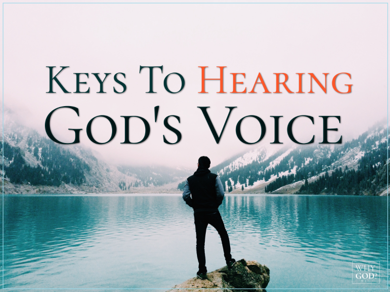 6 Keys To Hear God's Voice