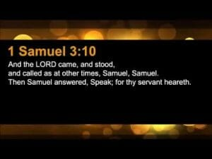 1 samuel 3 10, meditate on god's word the bible, meditate on the bible, hear god's voice, god speaks through his word, the bible, god's word the bible