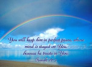 isaiah 26 3, mind fixed on god, perfect peace, peace of god, focus on god, focus on god's presence