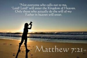 jesus is lord, matthew 7 21, jesus christ, lord jesus christ, obey god