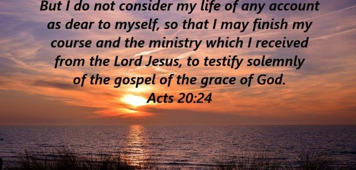 paul's passion too preach the gospel, paul's passion, pauls passion, acts 20 24, preach the gospel, gospel of jesus christ