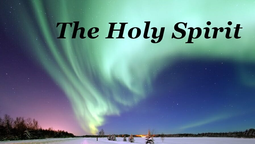 The Holy Spirit Part 2