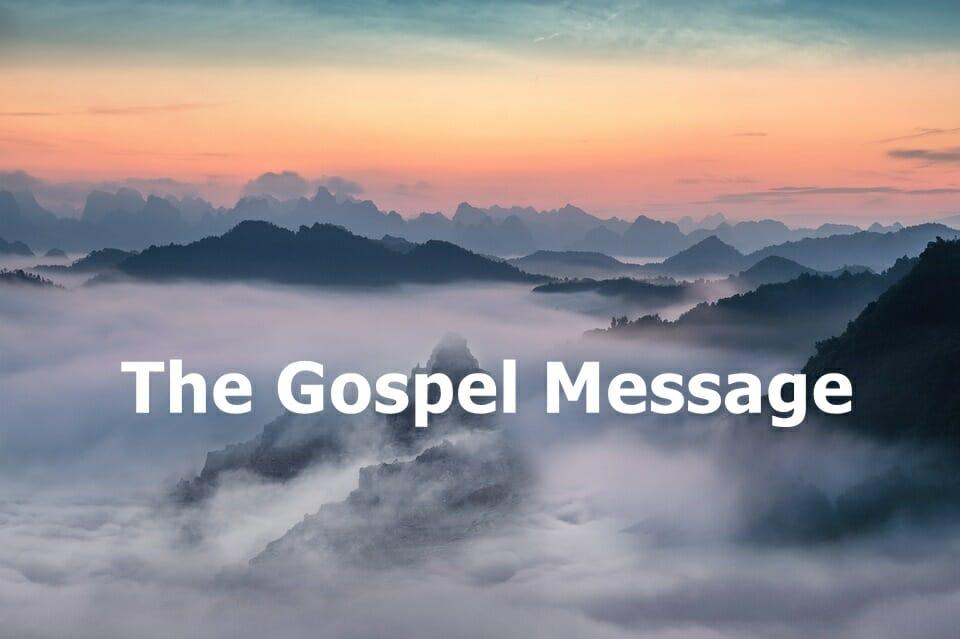 The Gospel Message & Salvation