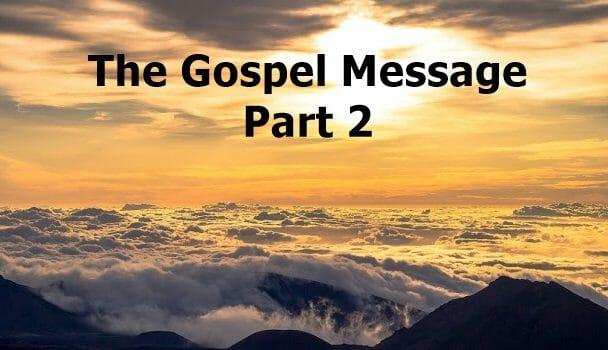 The Gospel Message & Salvation Part 2 | Pursuing Intimacy ...