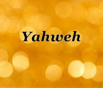 yahweh jehova names of god, names of god, yahweh, jehovah. yahweh meaning