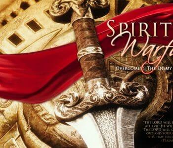 spiritual warfare, spiritual battles, spiritual victories, ephesians 6, victory in spiritual battles, victory in spiritual warfare