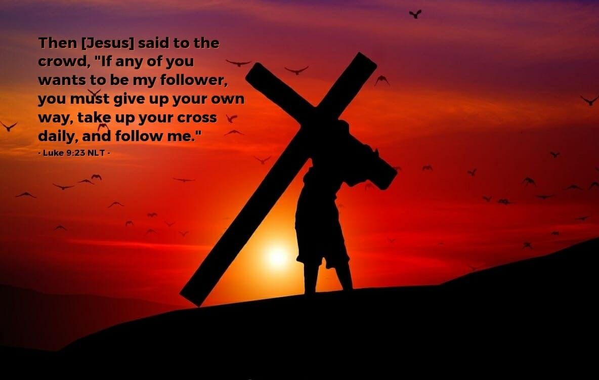 is the church today truly following jesus, follow jesus, true disciple of jesus, luke 9 23, true follower of jesus christ