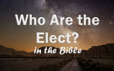 Predestination And Election In The Bible Part 2