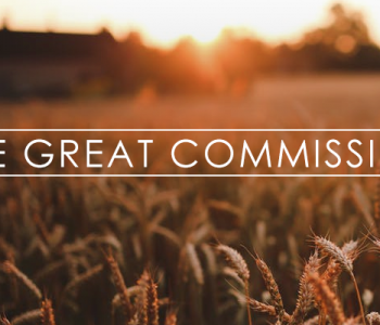 the great commission starts with go, great commission, fishers of men, evangelism, outreach, make disciples, discipleship